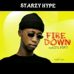 [MUSIC] Starzy Hype – Fire Down